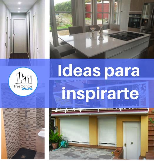 Ejemplos de reforma de viviendas en Tres Cantos