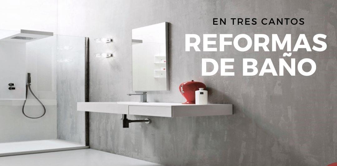 Reformas de baños en Tres Cantos